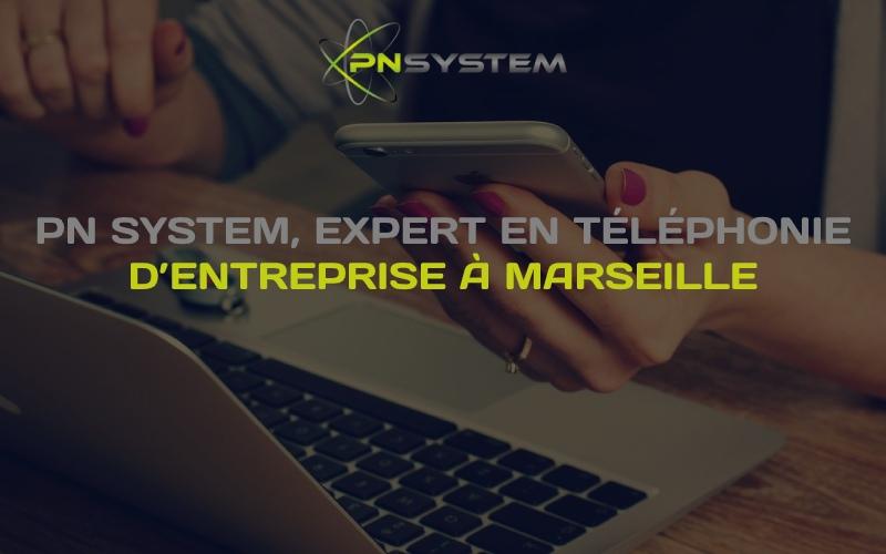 pn system, expert en téléphonie d'entreprise à marseille   04 91 10 03 91
