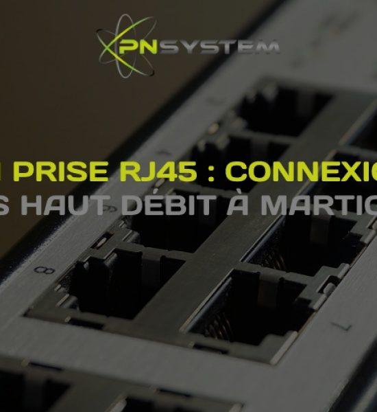 la prise rj45 connexion très haut débit à martigues